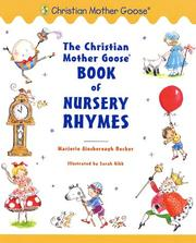 Cover of: The Christian Mother Goose book of nursery rhymes