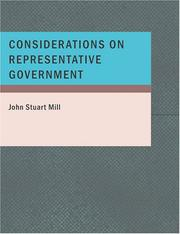 Cover of: Considerations on Representative Government (Large Print Edition) by John Stuart Mill
