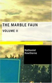 Cover of: The Marble Faun- Volume 2: The Romance of Monte Beni