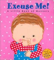 Cover of: Excuse Me! | Karen Katz