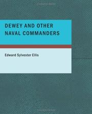 Cover of: Dewey and Other Naval Commanders (Large Print Edition) | Edward Sylvester Ellis