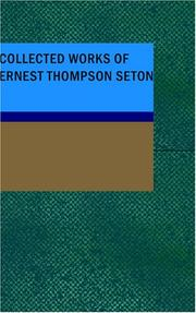 Cover of: Collected Works of Ernest Thompson Seton