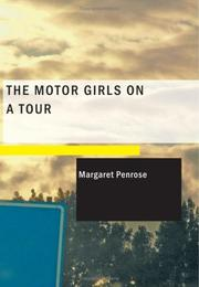 Cover of: The Motor Girls on a Tour | Margaret Penrose