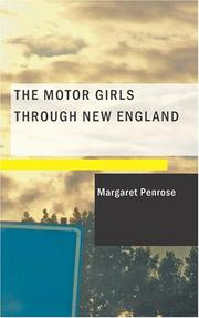 Cover of: The Motor Girls Through New England | Margaret Penrose