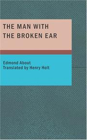 Cover of: The Man With The Broken Ear | Edmond About