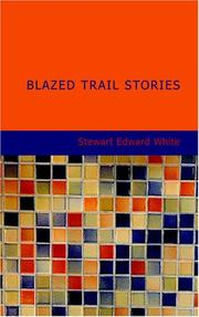 Cover of: Blazed trail stories
