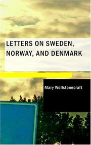 Cover of: Letters on Sweden, Norway, and Denmark
