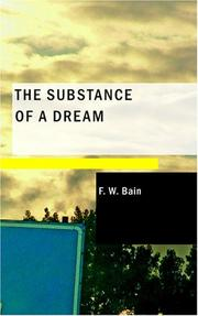 Cover of: The Substance of a Dream | Bain, F. W.