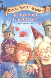 Cover of: A Wedding for Wiglaf? #4 (Dragon Slayers' Academy)