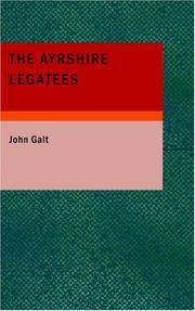 Cover of: The Ayrshire Legatees
