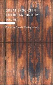 Cover of: Great Epochs in American History: Volume II: The Planting Of The First Colonies | Halsey, Francis Whiting
