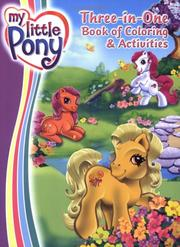 Cover of: My Little Pony | Ann Marie Capalija
