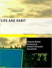 Cover of: Life and Habit (Large Print Edition) | Samuel Butler