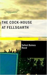 Cover of: The cock-house at Fellsgarth