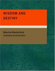 Cover of: Wisdom and Destiny (Large Print Edition) | Maurice Maeterlinck