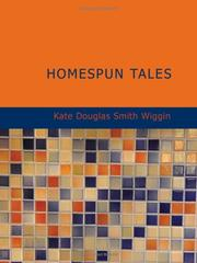 Cover of: Homespun Tales (Large Print Edition) | Kate Douglas Smith Wiggin