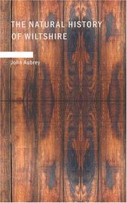 The Natural History of Wiltshire by John Aubrey