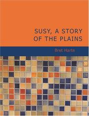 Cover of: Susy; A Story of the Plains (Large Print Edition) | Bret Harte