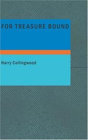 Cover of: For Treasure Bound | Harry Collingwood