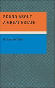 Cover of: Round about a great estate