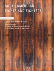 Cover of: South American Fights and Fighters (Large Print Edition) | Cyrus Townsend Brady