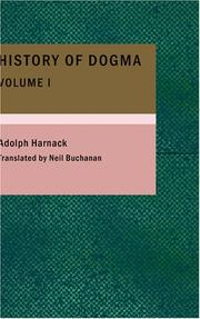 Cover of: History of Dogma- Volume 1