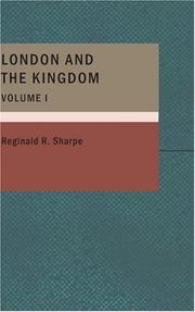 Cover of: London and the Kingdom; Volume I