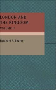 Cover of: London and the Kingdom; Volume II