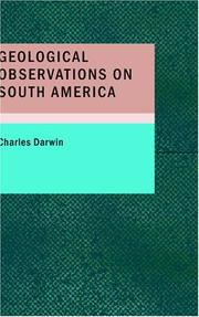 Cover of: Geological Observations on South America