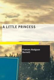 Cover of: A Little Princess | Frances Hodgson Burnett