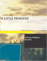 Cover of: A Little Princess (Large Print Edition) | Frances Hodgson Burnett