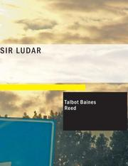 Cover of: Sir Ludar (Large Print Edition) | Talbot Baines Reed