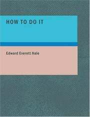 How to Do It by Hale, Edward Everett