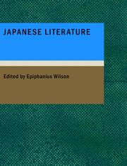 Cover of: Japanese Literature (Large Print Edition) | Epiphanius Wilson