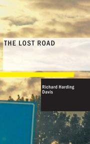 Cover of: The Lost Road | Richard Harding Davis