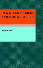 Cover of: In a Steamer Chair and Other Stories | Robert Barr