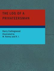Cover of: The Log of a Privateersman (Large Print Edition) | Harry Collingwood