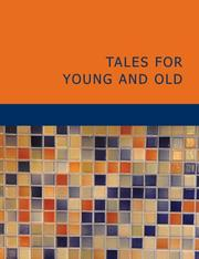 Cover of: Tales for Young and Old
