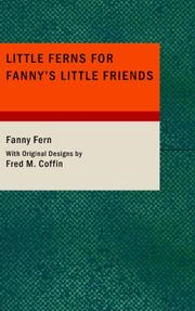 Cover of: Little Ferns For Fanny's Little Friends