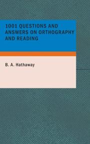 Cover of: 1001 Questions and Answers on Orthography and Reading