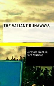 Cover of: The Valiant Runaways | Gertrude Atherton