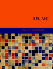 Cover of: Bel Ami (Large Print Edition) | Guy de Maupassant