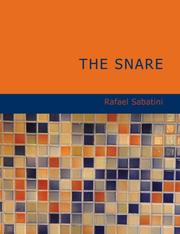 Cover of: The Snare (Large Print Edition) | Rafael Sabatini