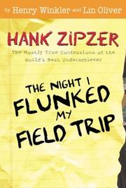 Cover of: The night I flunked my field trip