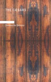 Cover of: The Caesars | Thomas De Quincey