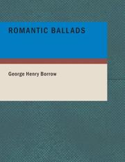 Cover of: Romantic Ballads (Large Print Edition) | George Henry Borrow