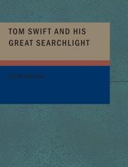 Cover of: Tom Swift and His Great Searchlight | Victor Appleton