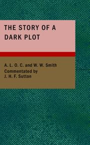 Cover of: The Story of a Dark Plot | A.L.O.C.