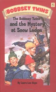 Cover of: The Bobbsey Twins and the Mystery at Snow Lodge | Laura Lee Hope