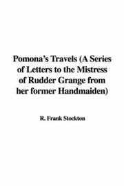 Cover of: Pomona's Travels (A Series of Letters to the Mistress of Rudder Grange from her former Handmaiden)